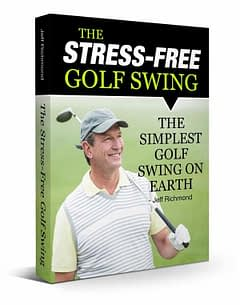 Stree-Free Golf Swing